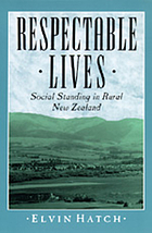 Respectable lives : social standing in rural New Zealand