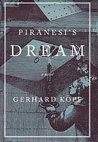 Piranesi's dream : a novel