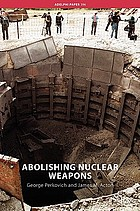 Abolishing nuclear weaponsNuclear weapons abolition