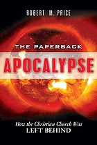 The paperback apocalypse : how the Christian church was left behind