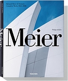 Meier : Richard Meier & Partners: complete works 1963-2008
