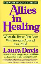 Allies in healing : when the person you love was sexually abused as a child