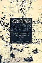 Dominion and civility - english imperialism, native america, and the first
