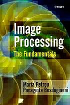 Image processing : the fundamentals