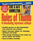 Rules of thumb for home building, improvement, and repair