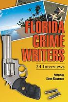 Florida crime writers : 24 interviews