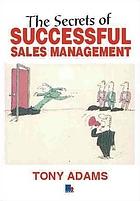 The secrets of successful sales management
