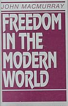 Freedom in the modern world