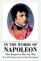 In the words of Napoleon : the emperor day by day