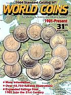 2004 standard catalog of world coins : 1901-Present