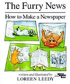 The furry news : how to make a newspaper