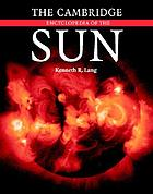 The Cambridge encyclopedia of the sun