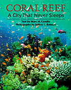 Coral reef : a city that never sleeps
