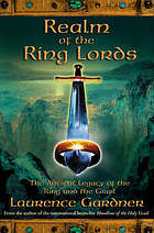 Realm of the ring lords : the ancient legacy of the Ring and the Grail