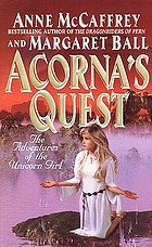 Acorna's quest : the adventures of the unicorn girl