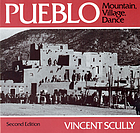 Pueblo : mountain, village, dance