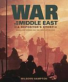War in the Middle East : a reporter's story : black September and the Yom Kippur War
