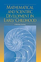 Mathematical and scientific development in early childhood : a workshop summary