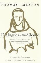 Dialogues with silence : prayers & drawings