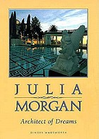 Julia Morgan, architect of dreams