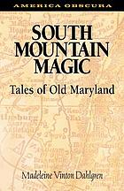 South Mountain magic : tales of old Maryland