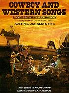 Cowboy and western songs; a comprehensive anthology