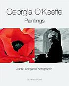 Georgia O'Keeffe/John Loengard : paintings & photographs : a visit to Abiquiu and Ghost Ranch