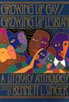 Growing up gay : a literary anthology