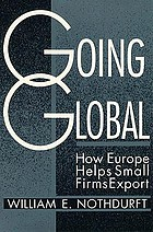 Going global : how Europe helps small firms export