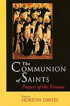 The Communion of saints : prayers of the famous