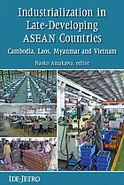 Industrialization in late-developing ASEAN countries : Cambodia, Laos, Myanmar, and Vietnam