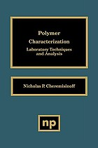 Polymer characterization : laboratory techniques and analysis