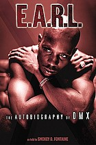 E.A.R.L. : the autobiography of DMX