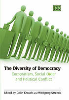 The diversity of democracy : corporatism, social order and political conflict