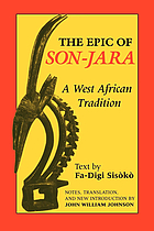 The epic of Son-Jara : a West African tradition