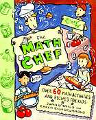 The math chef : over 60 math activities and recipes for kids