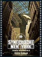 Synecdoche, New York : the shooting script