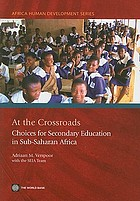 At the Crossroads Choice for Secondary Education in Sub-Saharan Africa