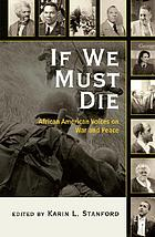 If we must die : African American voices on war and peace