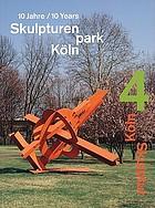 KölnSkulptur 4 : 10 Jahre/10 years, Skulpturenpark Köln 1997-2007