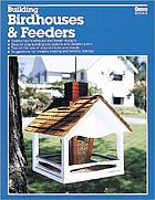 Building birdhouses & feeders