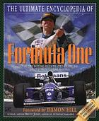 The ultimate encyclopedia of Formula One : the definitive illustrated guide to Grand Prix motor racing