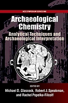 Archaeological chemistry : analytical techniques and archaeological interpretation