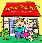 Lots of thanks! : a little book about being thankful