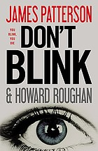 Don't blink : a novel