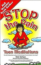 Stop the pain, I want to get off! : meditations for teens