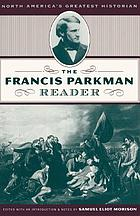 The Parkman reader; from the works of Francis Parkman