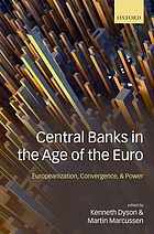Central banks in the age of the euro : Europeanization, convergence, and power