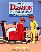 Hay un dragón en mi bolsa de dormir
