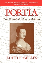 Portia : the world of Abigail Adams